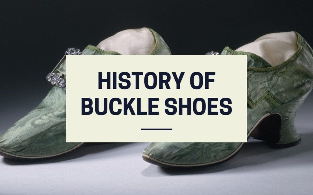 History Of Buckle Shoes